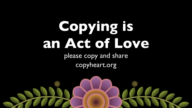 copying is an act of love, please copy and share